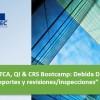 """Seminario """"FATCA, QI & CRS Bootcamp: Debida Diligencia, retenciones, reportes y revisiones/inspecciones"""""""