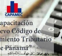 """Capacitación""""Nuevo Código de Procedimiento Tributario de Panamá"""" 18 de Julio 2019"""