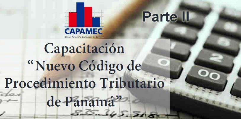Capacitación «Nuevo Código de Procedimiento Tributario de Panamá» Parte II