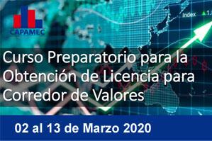 Curso Preparatorio para la Obtención de Licencia para Corredor de Valores del 02 al 13 de Marzo 2020