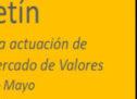 Boletín Informe sobre la actuación de CAPAMEC en el Mercado de Valores Enero -Mayo 2020
