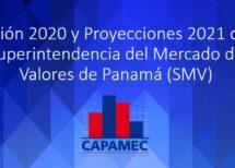 Gestión 2020 y Proyecciones 2021 de la Superintendencia del Mercado de Valores de Panamá