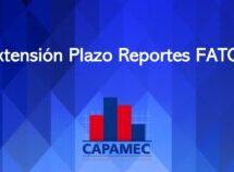 Extensión de Plazo para Reportes FATCA
